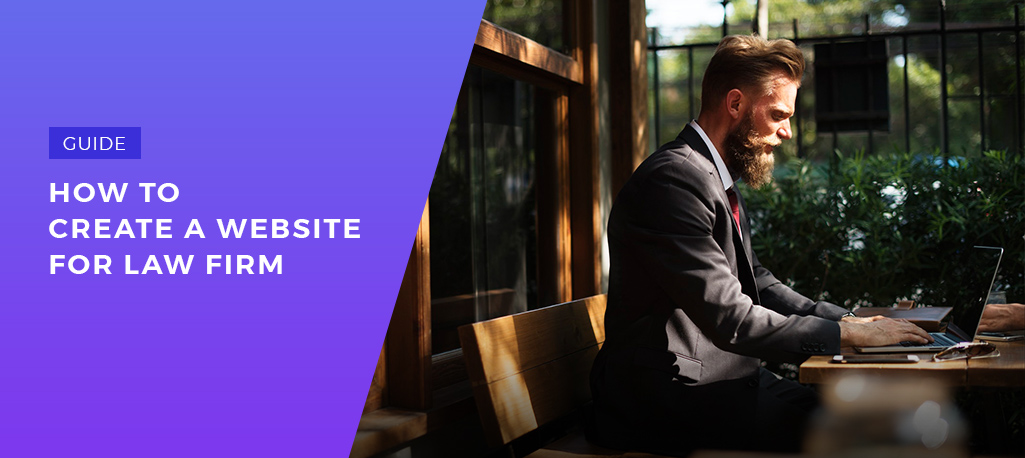 Step-by-Step Guide How to Build Law Firm Website