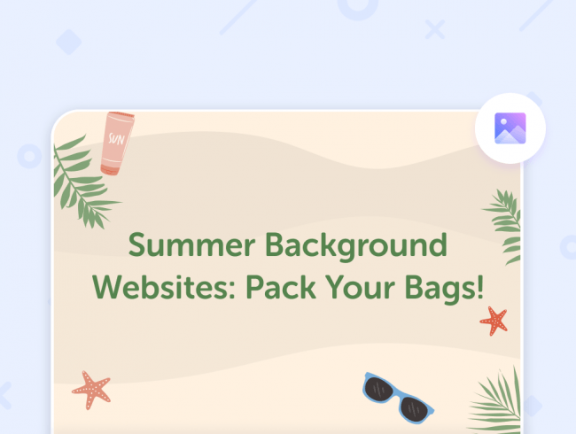 Summer Background Websites: Pack Your Bags!