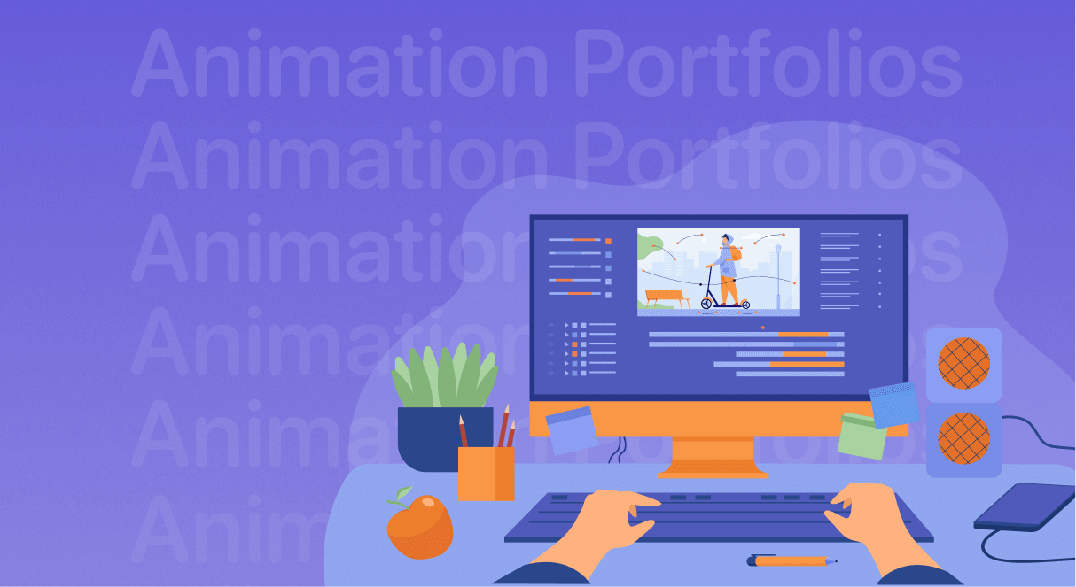 Top 9 Animation Portfolios Examples for Your Inspiration